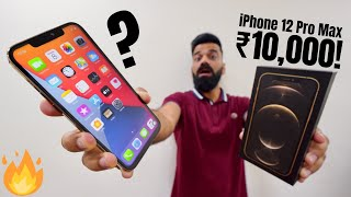 I Got This iPhone 12 Pro Max in Only ₹10,000🔥🔥🔥