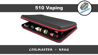 510 Vaping | Coil Master Kbag - Accessory Review
