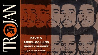 Dave Barker & Ansel Collins - Monkey Spanner (Official Audio)