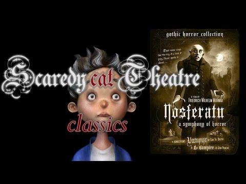 Scaredy Cat Theatre Presents: Nosferatu: A Symphony of Horror (1922)