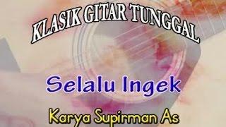 Supirman AS. - Selalu Ingek (Official Lyric Video)