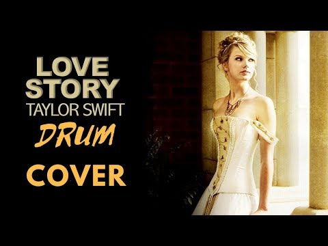 Love Story Drum Cover by Taylor Swift