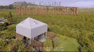 Sustainable Building Design In New Zealand #2