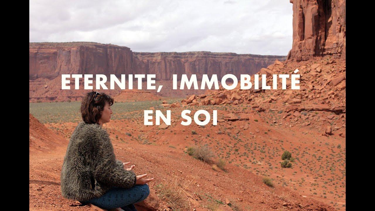 Méditation Eternité, immobilité