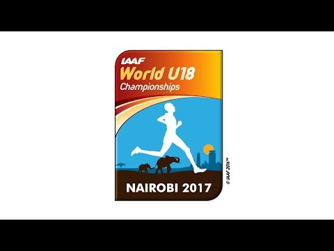 IAAF WU18 Nairobi - Competition Day 1 morning session