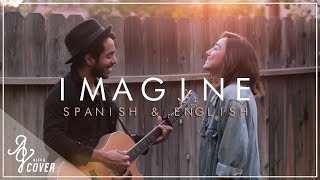 Repeat youtube video Imagine (Spanish & English Version) | John Lennon | Alex G ft Gustavo Cover