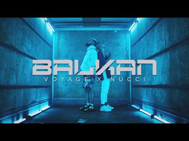 VOYAGE x NUCCI - BALKAN (OFFICIAL VIDEO) Prod. by Popov