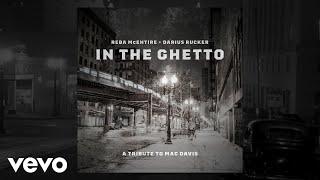 Reba McEntire In The Ghetto
