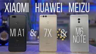 Лучшие китайцы. Xiaomi Mi A1 & Honor 7X & Meizu M6 Note. Сравнение смартфонов за 200$