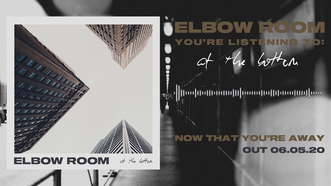 "Elbow Room - ""At the Bottom"""