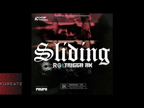 RG ft. Trigga AK - Slidin [Prod. By Paupa] [New 2017]