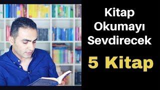 Kitap Okumayı Sevdirecek 5 Kitap