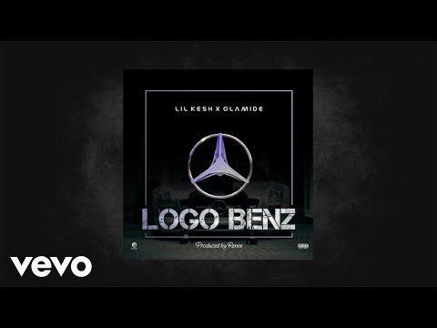 Lil Kesh, Olamide - Logo Benz (Audio)