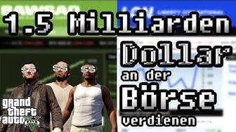GTA 5 Tipps N Tricks - 1.5 Milliarden Dollar An Der Börse Verdienen!
