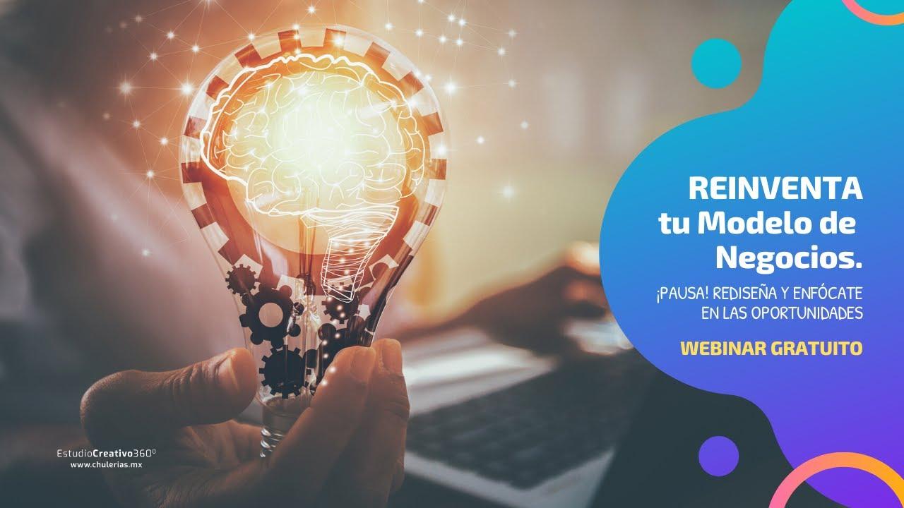 ReinventaTu Modelo de Negocio por Alicia Seceñas #Webinar