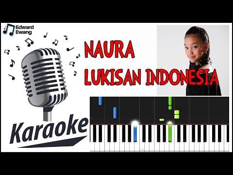 Lukisan Indonesia - Naura (karaoke) HD Mp3