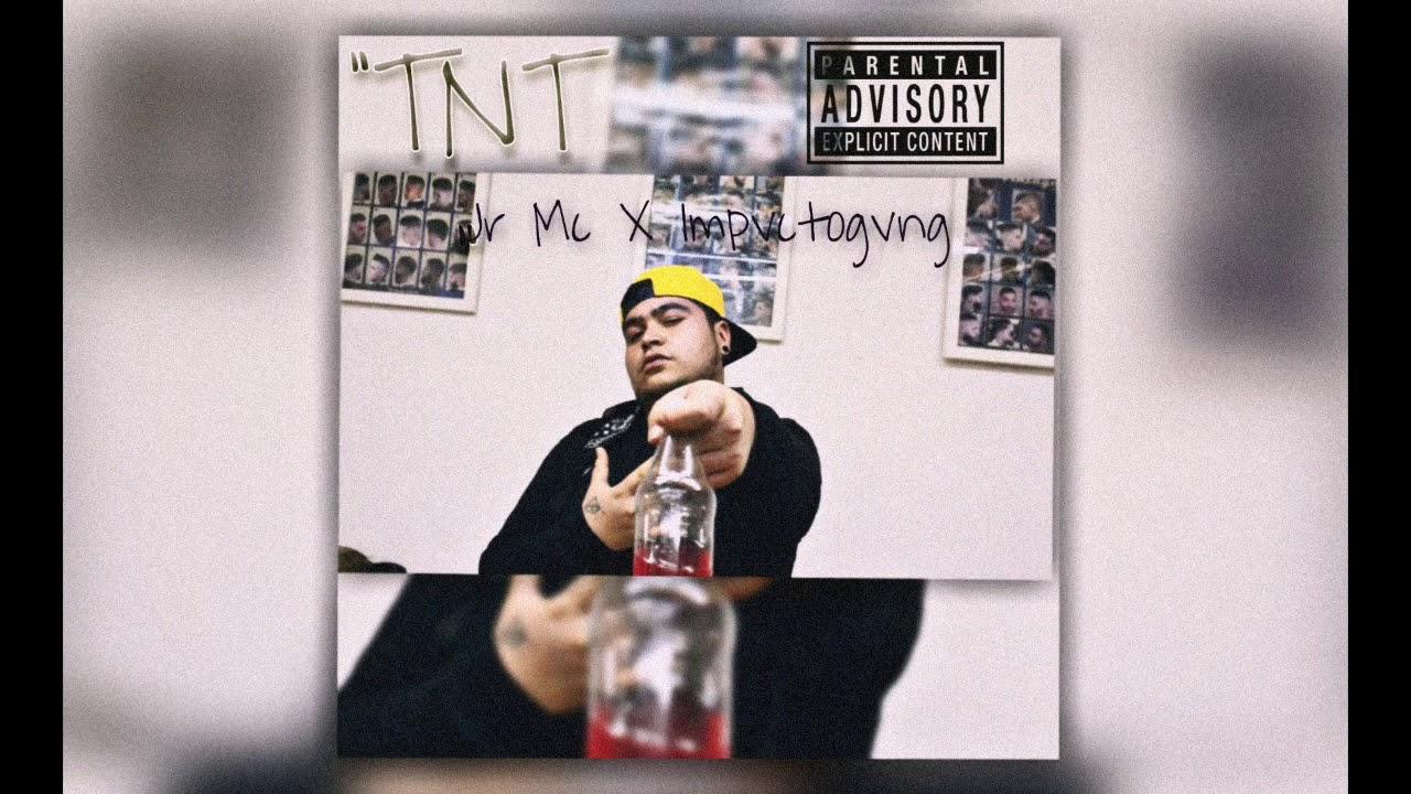 """""""TNT"""" JR MC X Impvcto Gvng ( Audio Oficial ) Trap Mexicano"""