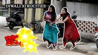 Diwali Atrocities || Diwali Expectations & Reality || Diwali Festival