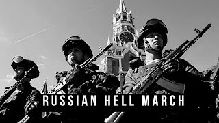Army Russia - Russian hell March