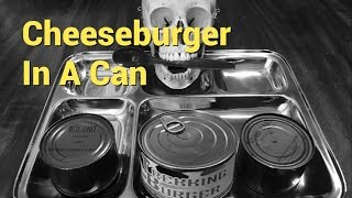 Cheeseburger In A Can (Trekking Burger) And Vintage MRE Components from Steve1989