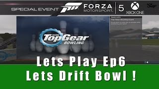 Forza Motorsport 5 Lets Play Ep6 LETS DRIFT BOWL