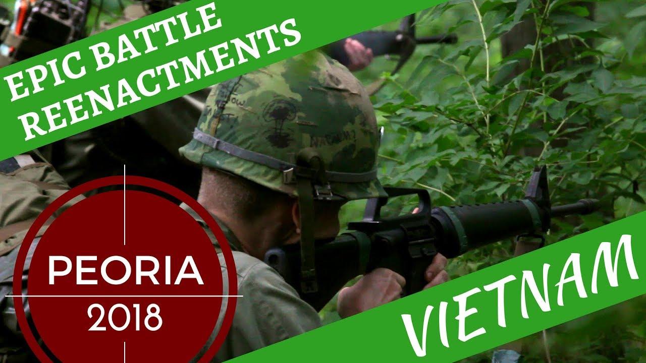 Epic Vietnam War Reenactment -- Peoria 2018