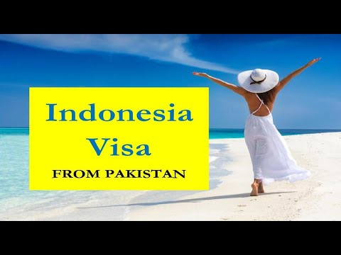 Indonesia Visa from Pakistan