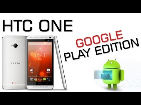 HTC One Google Play Edition Overview