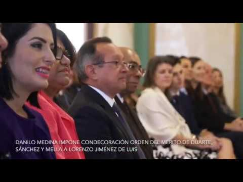 Presidente Danilo Medina impone Orden del Mérito Duarte, Sánchez y Mella a Lorenzo Jiménez de Luis, por aportes a sociedad dominicana