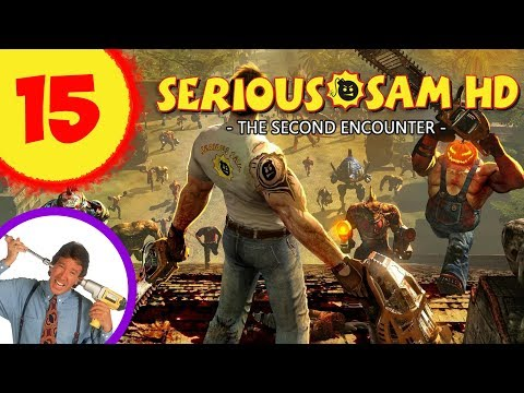 Let's Play Serious Sam HD The Second Encounter Episode 15: S
