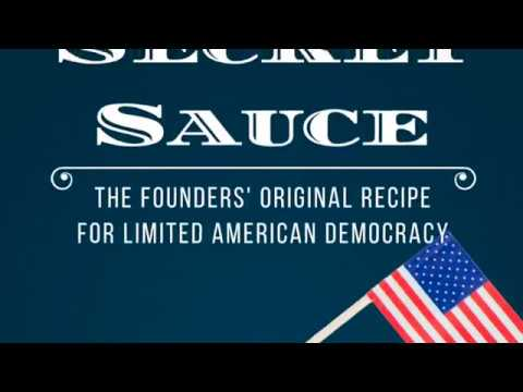 TRAILER: *Secret Sauce: The Founders' Original Recipe for Limited American Democracy*