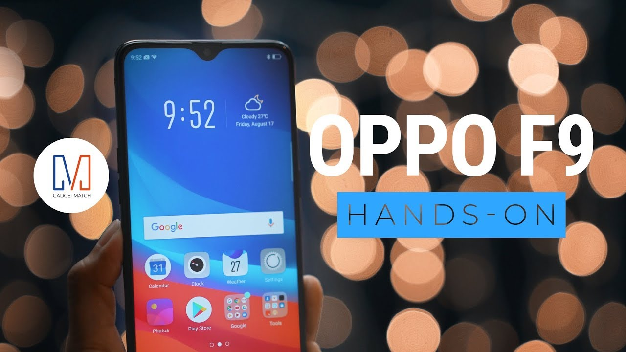 OPPO F9: All about that notch - GadgetMatch