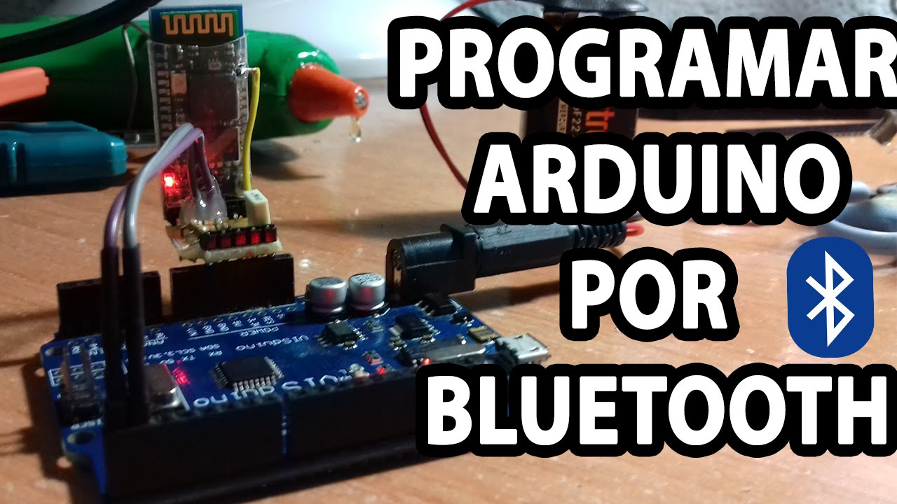 Cómo programar arduino por bluetooth tutorial youtube