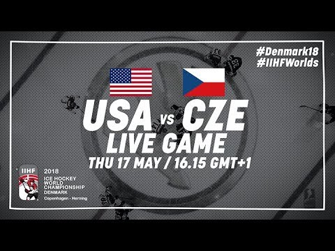 USA - Czech Republic | Live | 2018 IIHF Ice Hockey World Cha