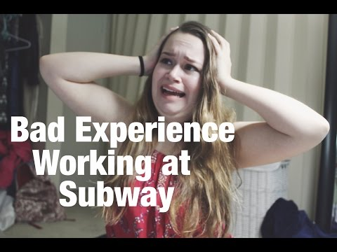 My Bad Experience Working at Subway