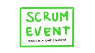 Scrum 101 - Scrum Event (Bahasa Indonesia)