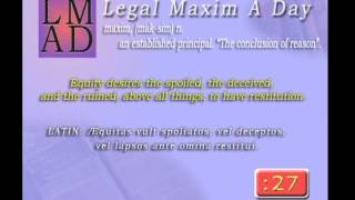 "Legal Maxim A Day - May 6th 2013 - ""Equity desires the spoiled..."""