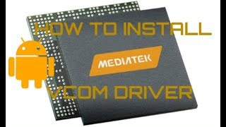 How to install MediaTek VCOM driver in Windows XP/Vista/7/8/10.