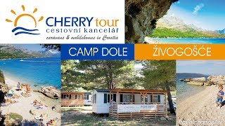 Camp Dole, Živogošće - CK Cherry Tour