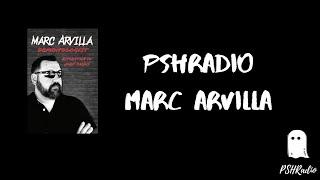 PSHRadio-Marc Arvilla