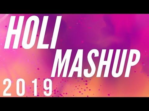Holi Mashup 2019  Nonstop Holi Dj Song 2019  Nonstop Holi Remix Latest Holi Remix
