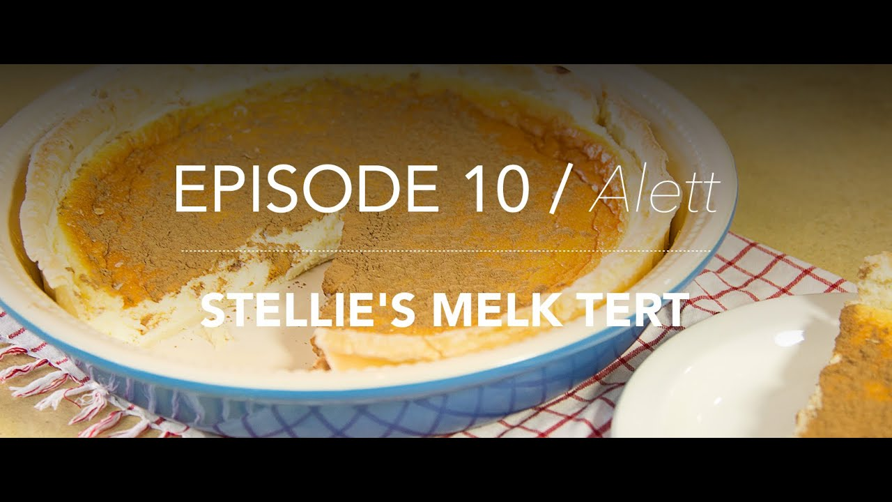 KitchenCoZa - Episode 10 - STELLIE'S MELK TERT