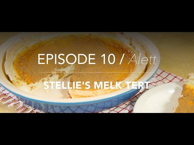 KitchenCoZa - Episode 10 - STELLIE'S MELK TERT
