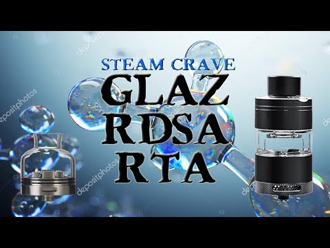 Repeat Steamcrave Glaz RTA V2 Review and flavor build 9 6/10