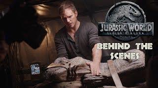 'Jurassic World: Fallen Kingdom' Behind The Scenes