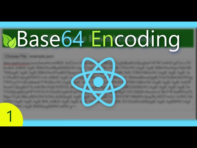 Convert Different File Types to Base64 (Encode) | React Tutorial
