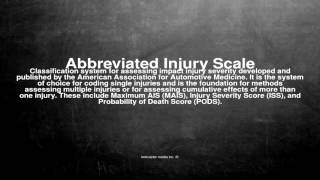 Medical vocabulary: What does Abbreviated Injury Scale mean