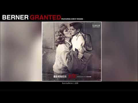 Berner - Granted feat. Chevy Woods (Audio) | 11/11