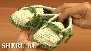 Детские пинетки вязаные крючком Урок 14 часть 2 из 2 Crochê Zapatos