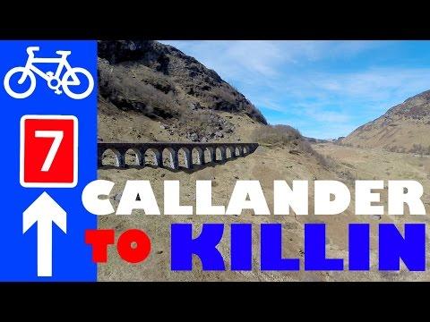 National Cycle Network Route 7 Rob Roy Way Guide Callander Lochearnhead Glen Ogle Killin